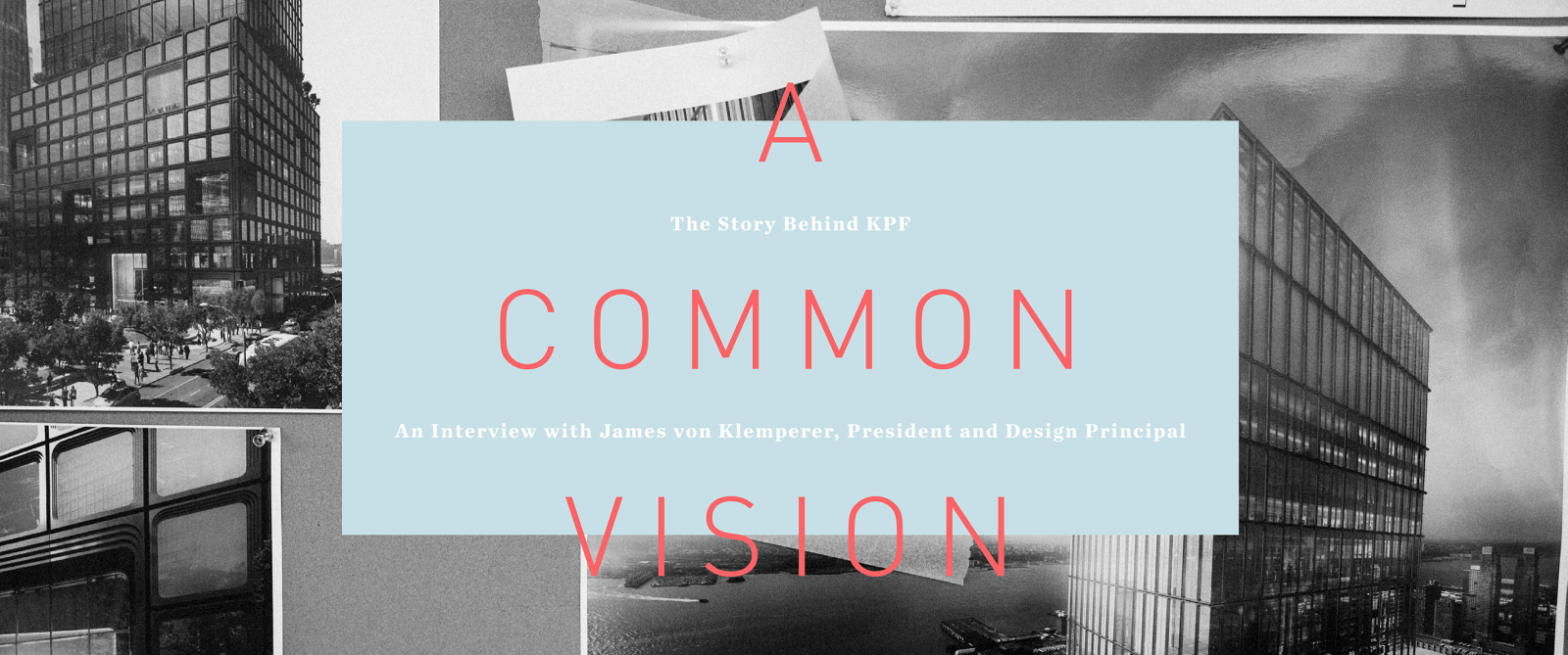 A Common Vision: The Story Behind KPF